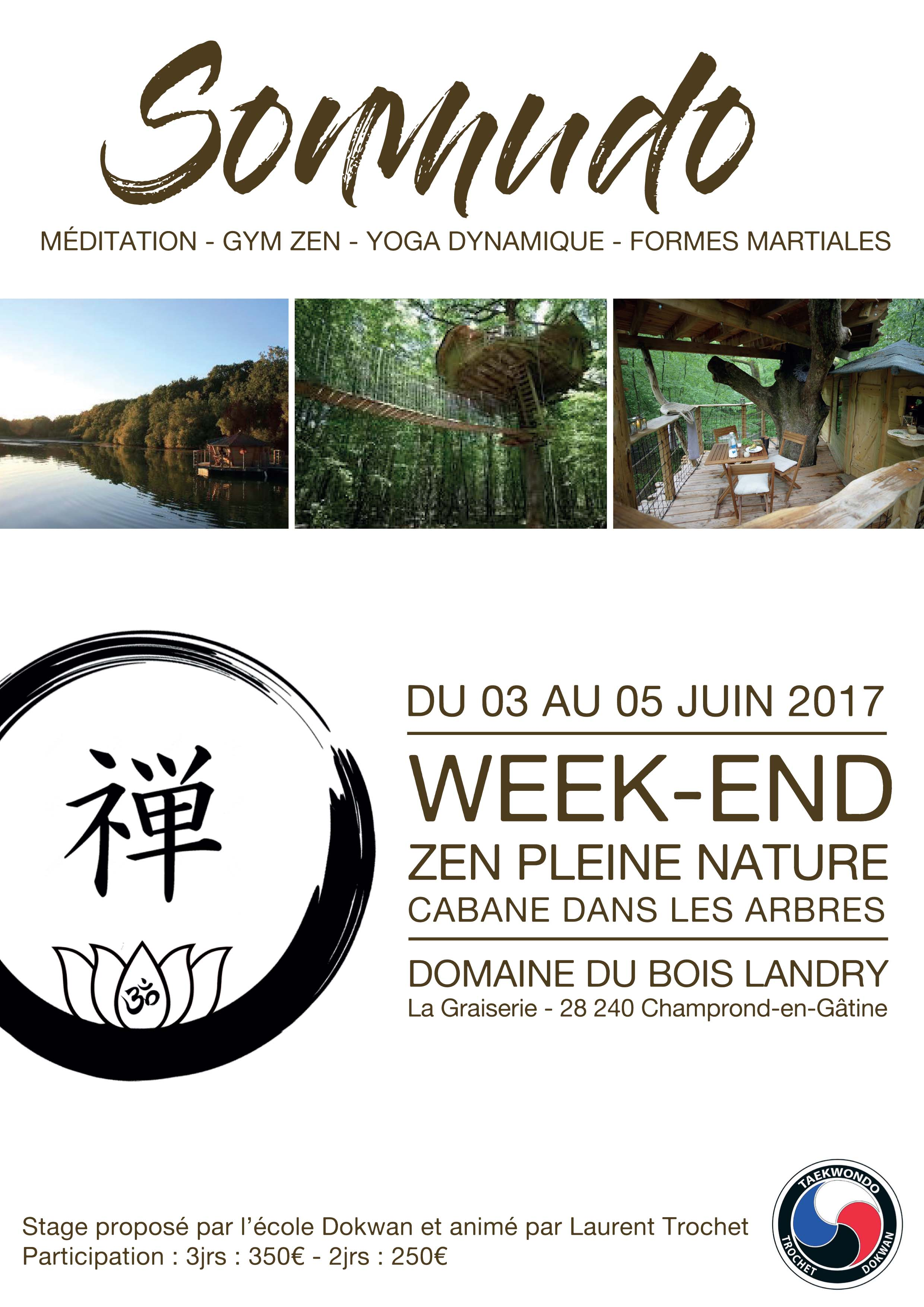 Week-end Zen pleine nature